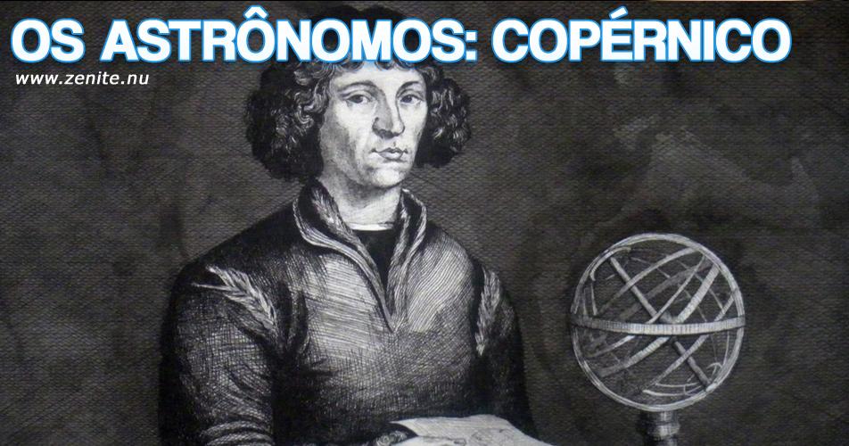 Os astrônomos: Nicolau Copérnico