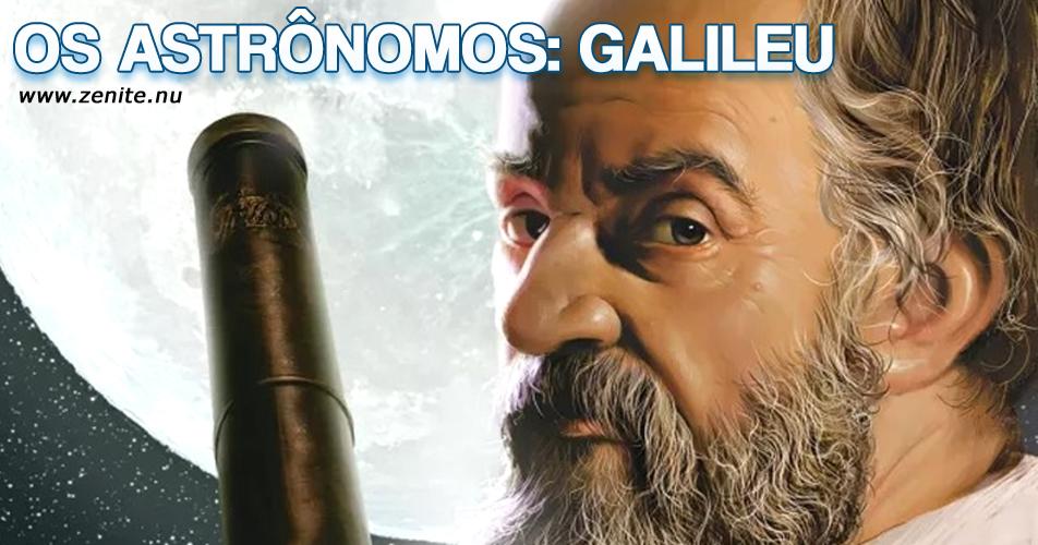 Os astrônomos: Galileu Galilei